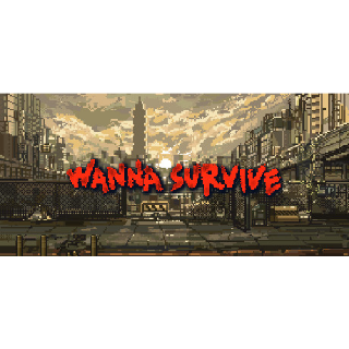 Wanna Survive STEAM Key GLOBAL