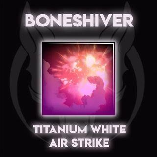 Titanium White   Air Strike