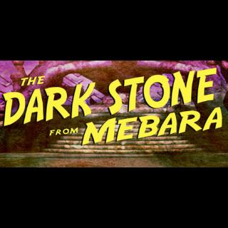 The Dark Stone from Mebara |Steam Key Instant|