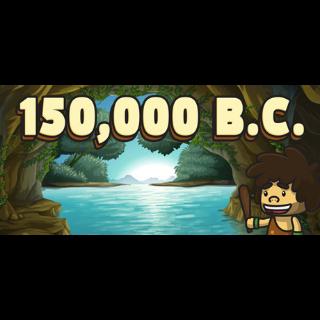 150,000 B.C.  Steam Key Instant 
