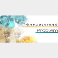 Measurement Problem |Steam Key Instant|