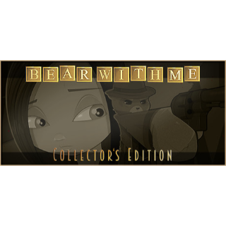 Bear With Me - Collector's Edition [Automatic Delivery]